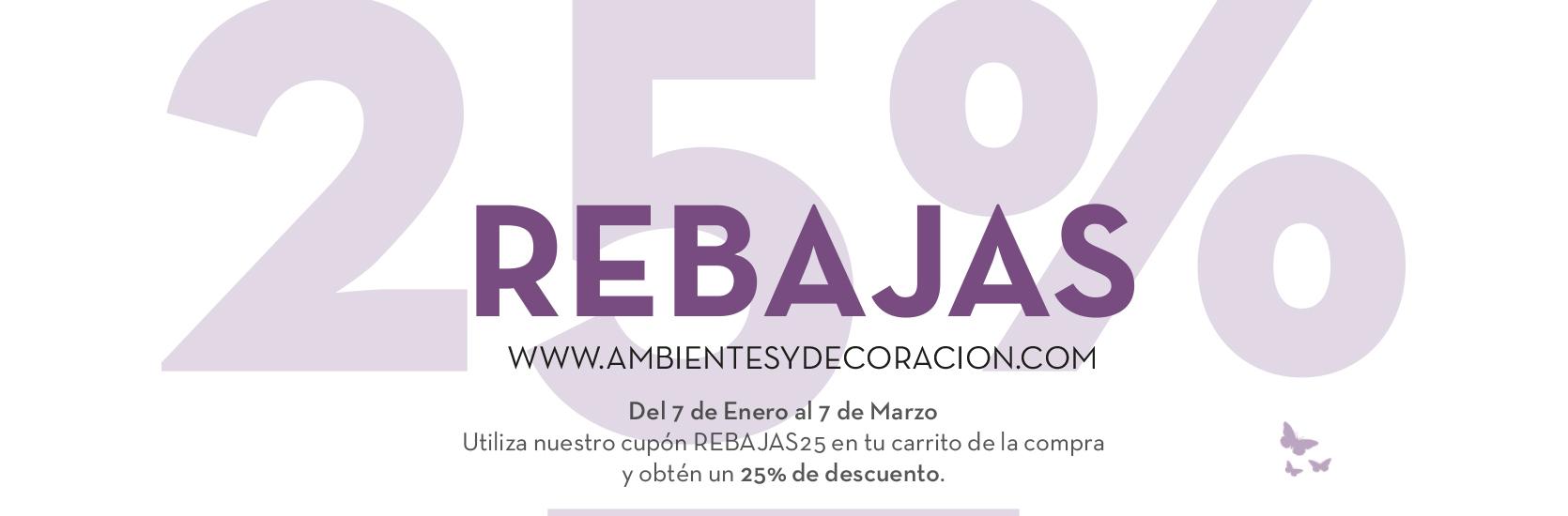rebajas 25% ambientesydecoracion.com
